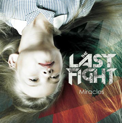 LAST FIGHT  Miracles – artwork cd