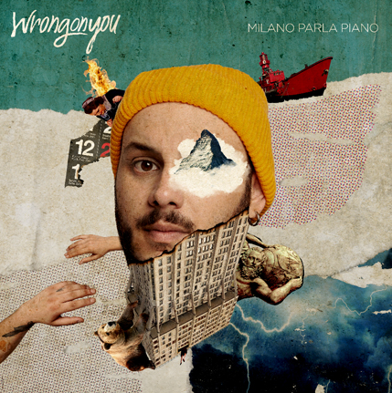 "Artwork album WRONGONYOU ""Milano parla piano"""